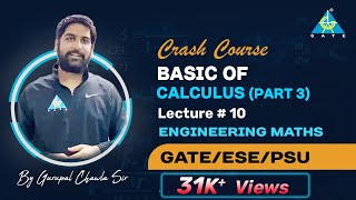 Basic of Calculus Part-3 |Engg. Maths|Free Crash Course by Gurupal Sir| Common for All GATE Aspirant