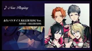 KiLLER KiNG - 永久パラダイス KiLLER KiNG ver