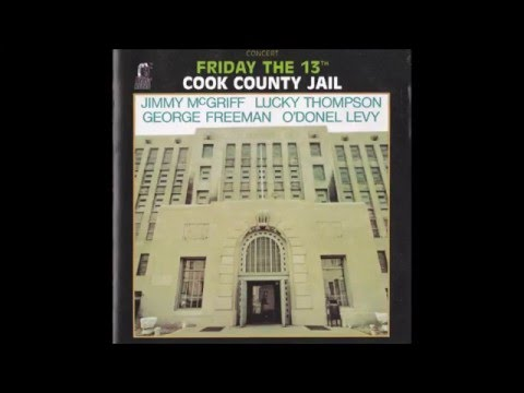 Cherokee - Levy, McGriff, Freeman, Lucky Thompson, Friday The 13Th. Cook County Jail (1973)