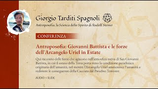 Antroposofia: Giovanni Battista e le forze dell'Arcangelo Uriel in Estate