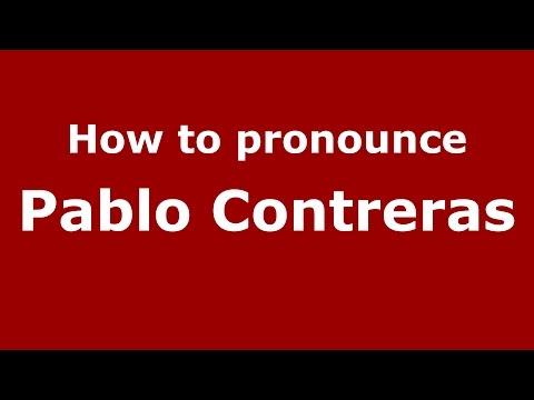 How to pronounce Pablo Contreras (Spanish/Argentina) - PronounceNames.com