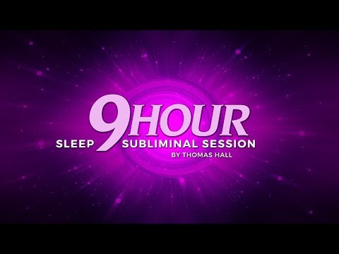 Be Positive & Learn to Love Yourself - (9 Hour) Sleep Subliminal Session - By Thomas Hall