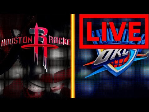 Thunder VS Rockets LIVE STREAM