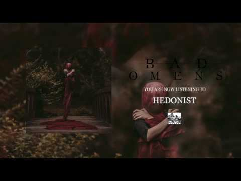 BAD OMENS - Hedonist