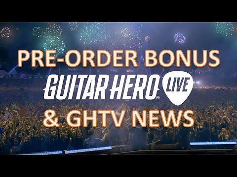 """Guitar Hero Live Pre Order Bonus """"Hero Cash"""" and Guitar Hero TV News"""