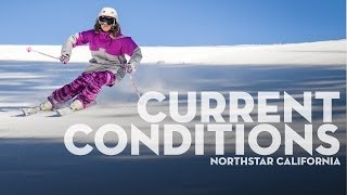 Current Conditions - Northstar California