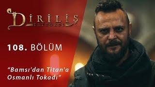 Bamsı'dan Titan'a Osmanlı Tokadı - Diriliş Ertuğrul 108.Bölüm