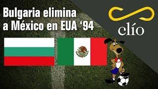 Bulgaria elimina a México en EUA 1994
