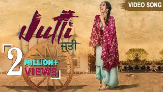Jutti | Full Video Song  | Sara Gurpal | New Punjabi Songs 2019 | Friday Fun Records