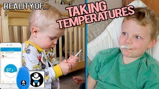 TAKING A CHILD'S TEMPERATURE IS TOUGH!