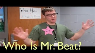 Who Is Mr. Beat?