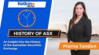 Kalkine Media | An insight into the history of Australian Securities Exchange