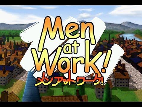 Men at Work! - Opening Demo