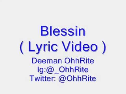 Deeman OhhRite - Blessin' Pt. 1  [Lyric Video]