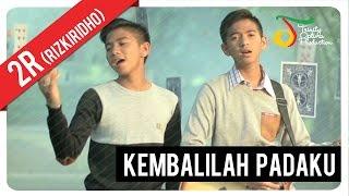 Download RizkiRidho - Kembalilah Padaku | Official Video Klip