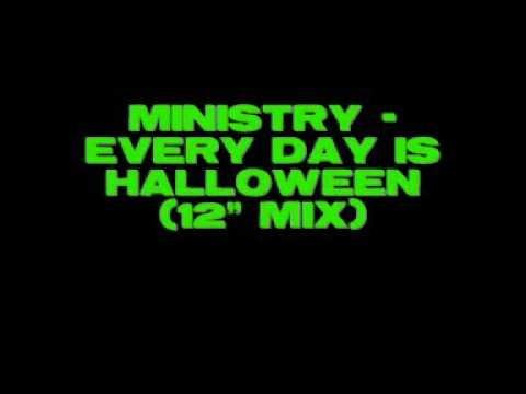 Ministry - Every Day Is Halloween (12