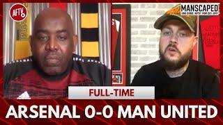 Arsenal 0-0 Man United | Full Strength Man Utd Couldn't Beat Our Under Strength Team! (DT)