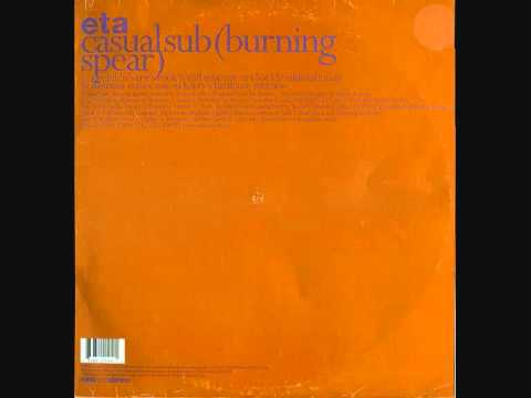 ETA ‎-- Casual Sub (Burning Spear) (Danmass Remix) 1998