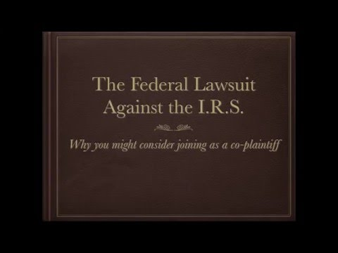 Citizens Lawsuit Against the I.R.S.