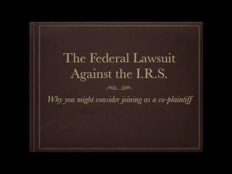 Citizens Lawsuit Against The I.R.S.