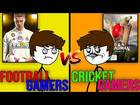 Football Gamers Vs Cricket Gamers