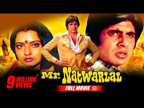 Mr. Natwarlal | Full Hindi Movie | Amitabh Bachchan, Rekha, Amjad Khan, Kader Khan | Full HD 1080p