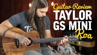 GS Mini Koa ★ Detailed Guitar Review