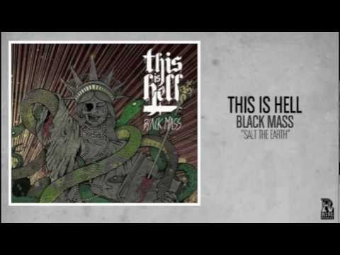 This Is Hell - Salt The Earth