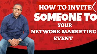 How To Invite People To Your Event