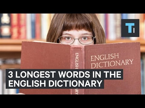 The 3 longest words in the English dictionary