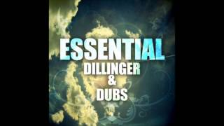 Essential Dillinger & Dubs (Full Album)