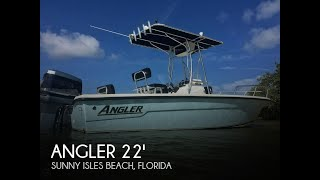 Used 2007 Angler 2200 Grande Bay center console for sale in Sunny Isles Beach, Florida