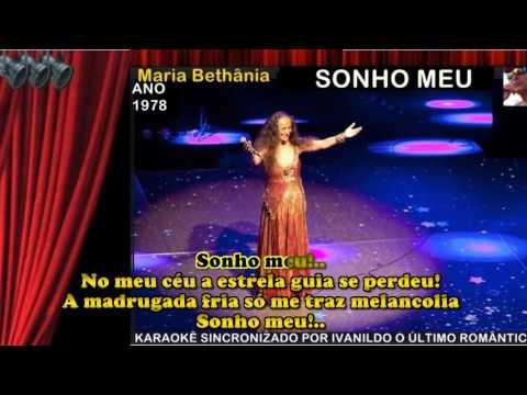 Sonho Meu - Maria Bethânia - Karaokê
