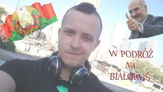 #1. Podróż na ... Białoruś
