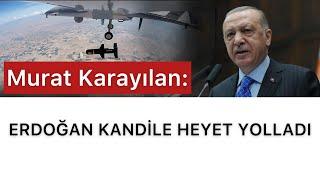 Karayılan açıklıyor Erdoğan Kandile heyet gönderdi