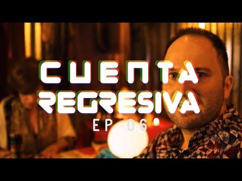 CUENTA REGRESIVA | EP06