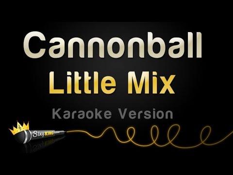 Little Mix - Cannonball (Karaoke Version)
