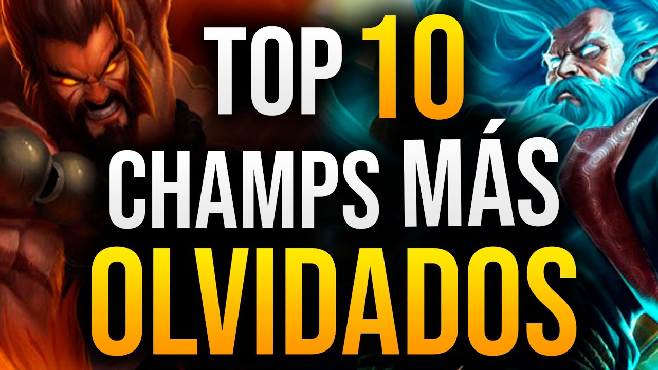 TOP 10 Campeones MÁS OLVIDADOS de League of Legends | Guía LOL S10
