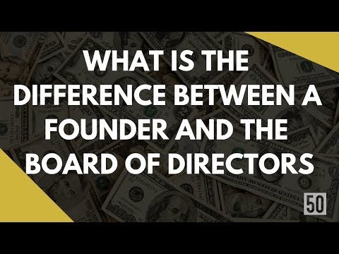 Difference Between A Founder & The Board Of Directors | 50Folds