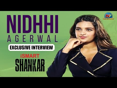 Nidhhi Agerwal Exclusive Interview About ISmart Shankar | NTV Entertainment