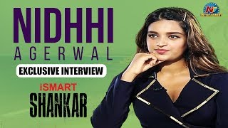Nidhhi Agerwal Exclusive Interview About iSmart Shankar   NTV Entertainment