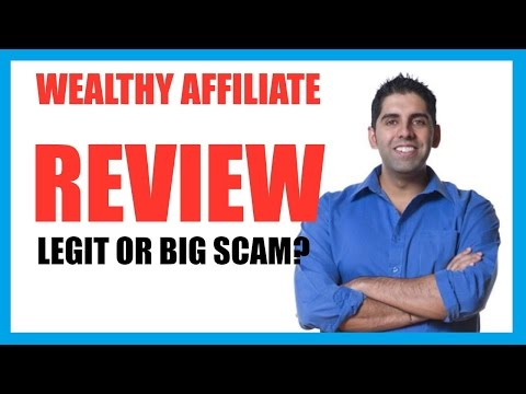 Wealthy Affiliate Review - Legit Business Opportunity or Big Scam?