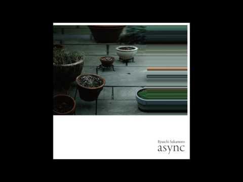 """Ryuichi Sakamoto - """"solari"""" (from """"async"""")"""