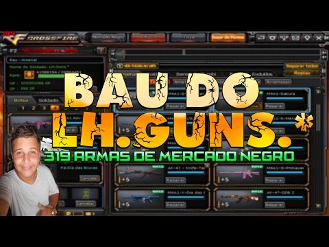 Bau do LH.Guns.* 319 armas de Mercado negro
