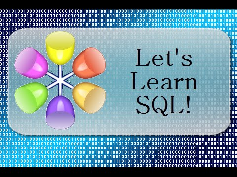Let's Learn SQL! Lesson 1 :  Introducing SQL