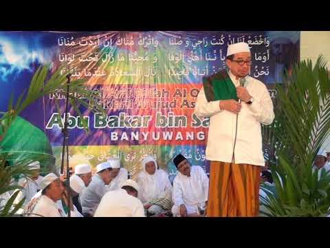 Haul Syekh Abu Bakar bin Salim Banyuwangi 2017 - Tausiah Habib Salim Segaf Al Jufri
