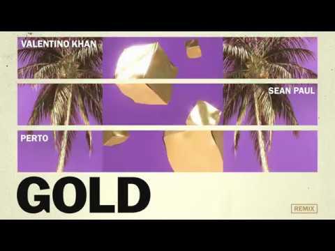 Valentino Khan & Sean Paul - Gold ft. Sean Paul (Perto Remix)