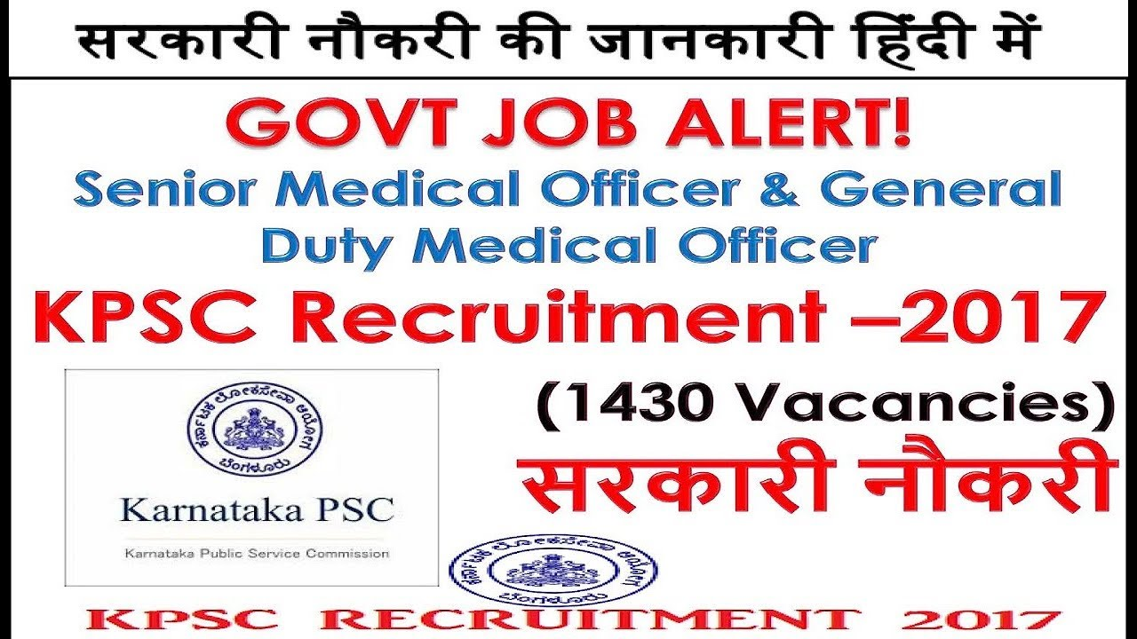 GOVT JOB ALERT! KPSC Recruitment U20132017 1430 Vac Senior Medical Officer U0026  Gen Duty Medical Officer