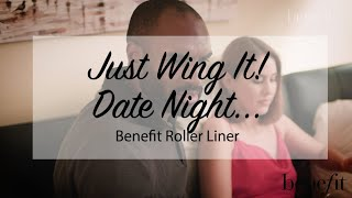 Benefit Cosmetics | Just Wing It | Date Night