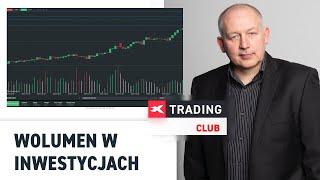 Jak wykorzystać wolumen w inwestycjach? - Mieczysław Siudek XTB Trading Club 08.02.2018
